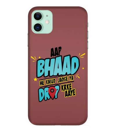 Ap Bhad me khud jaoge - Iphone 11 Mobile Cover