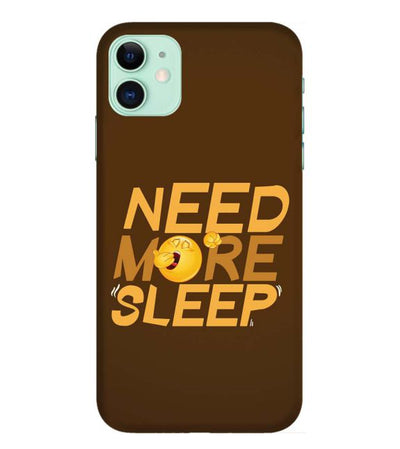 Need More Sleep - Iphone 11 Mobile Cover