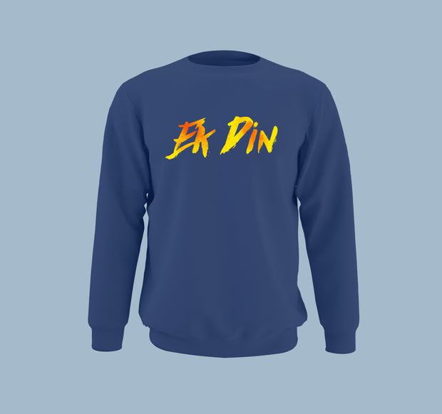 Ek Din - Men Sweatshirt
