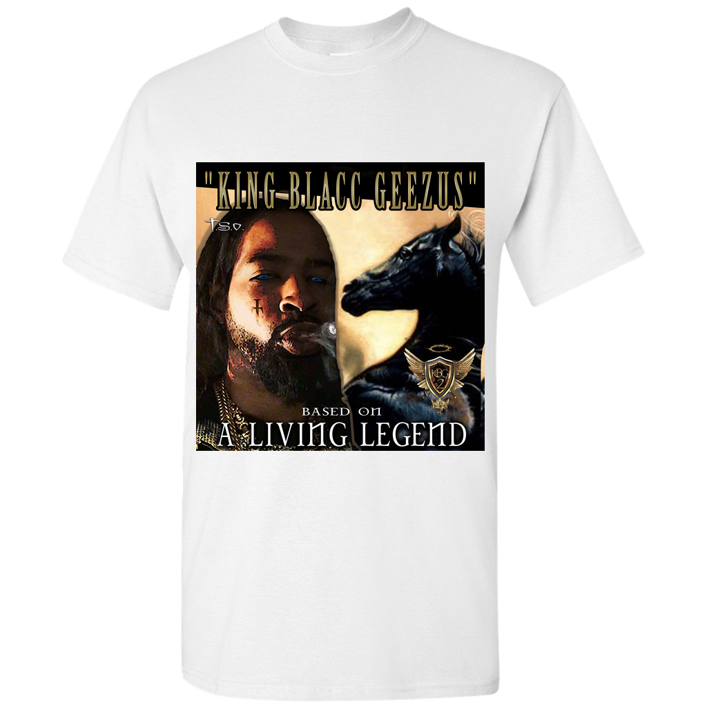 KING BLACC GEEZUS LIVING LEGEND T-SHIRT #KBG