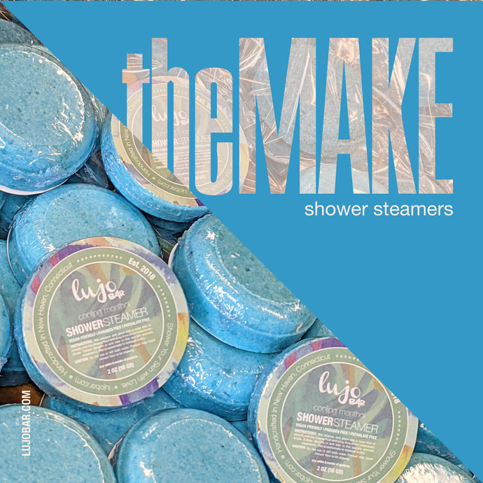 theMake | Shower Steamers Start to Finish