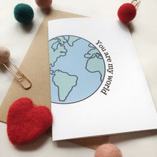 Load image into Gallery viewer, You are my World - A6 Travel Print Greeting Card