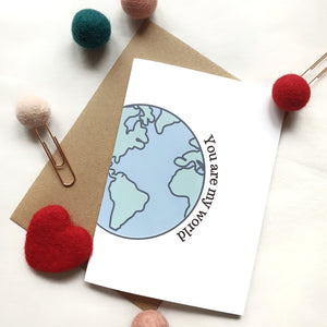 You are my World - A6 Travel Print Greeting Card