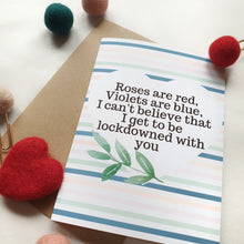 Load image into Gallery viewer, Roses are red Lockdown Valentine - A6 Botanical Watercolour Greeting Card