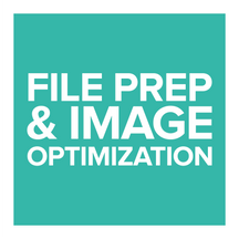 Art File Prep & Image Optimization