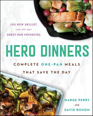 Hero Dinners: Chefs Marge Perry & David Bonom