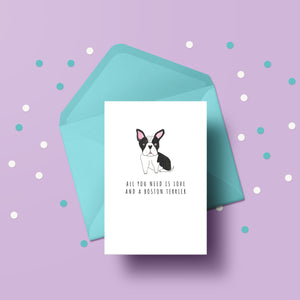 All you need is love and a Boston Terrier card