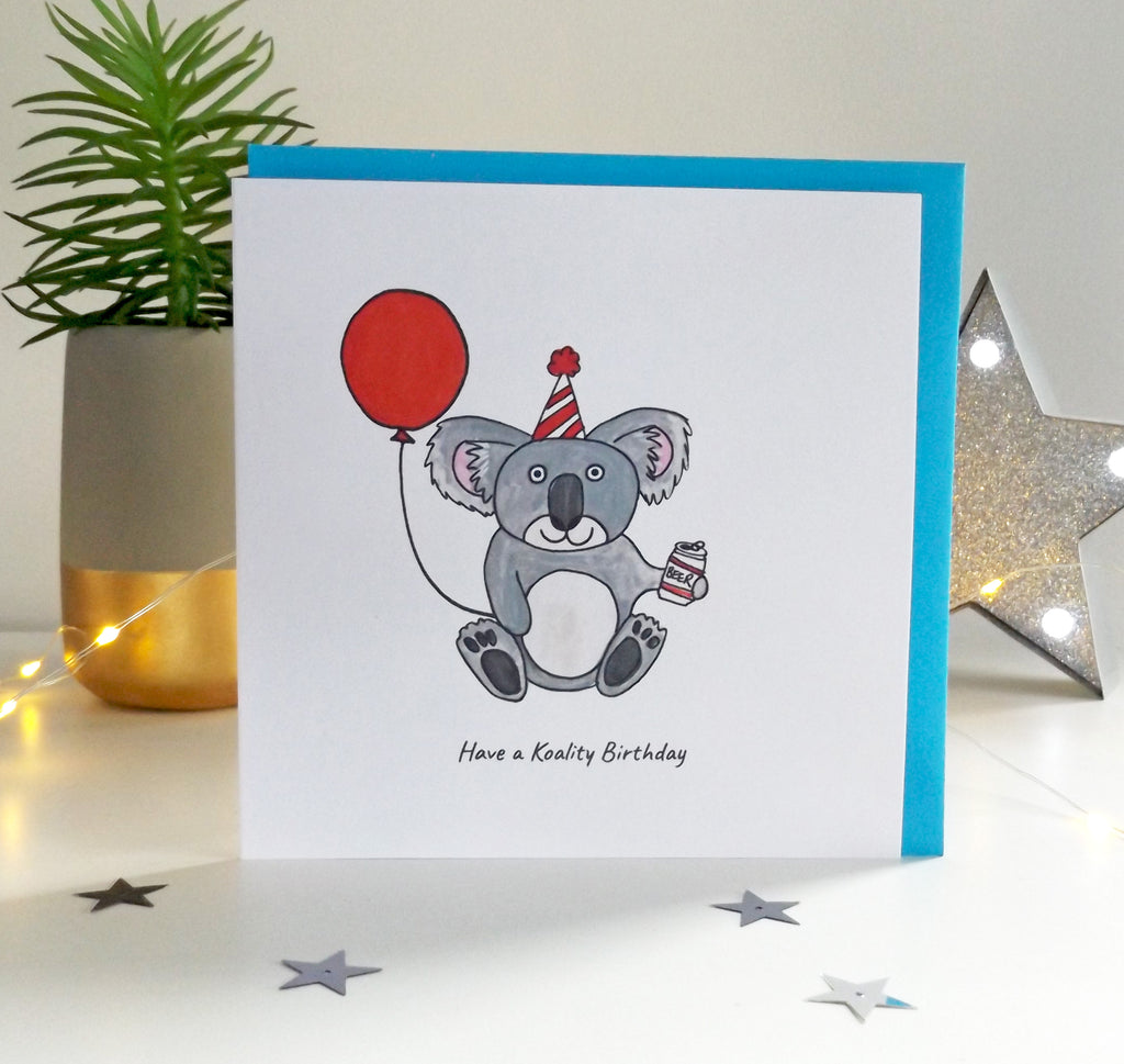 Have a koality Birthday - funny Koala Birthday card