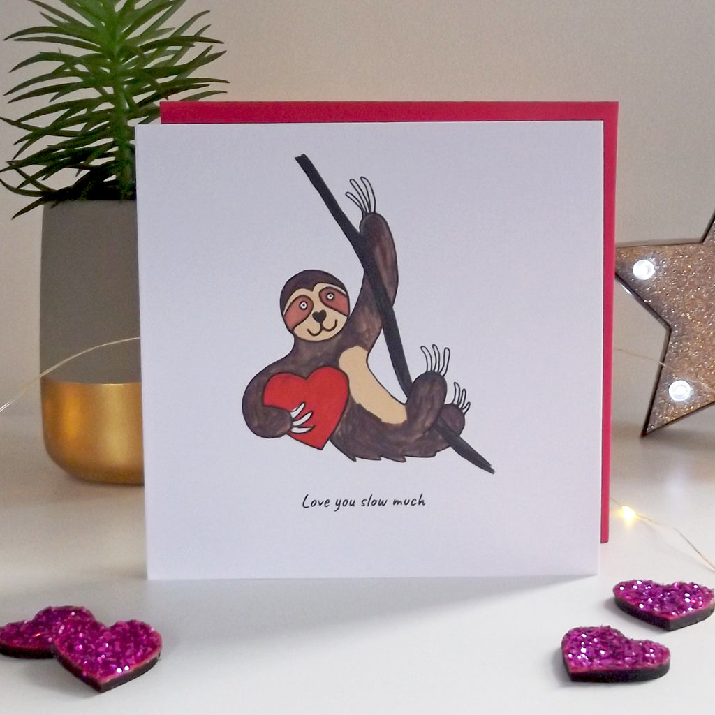 Love you slow much - funny sloth valentine's card