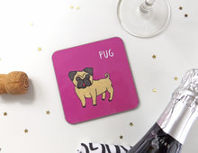 Load image into Gallery viewer, Illustrated Pug drinks coaster