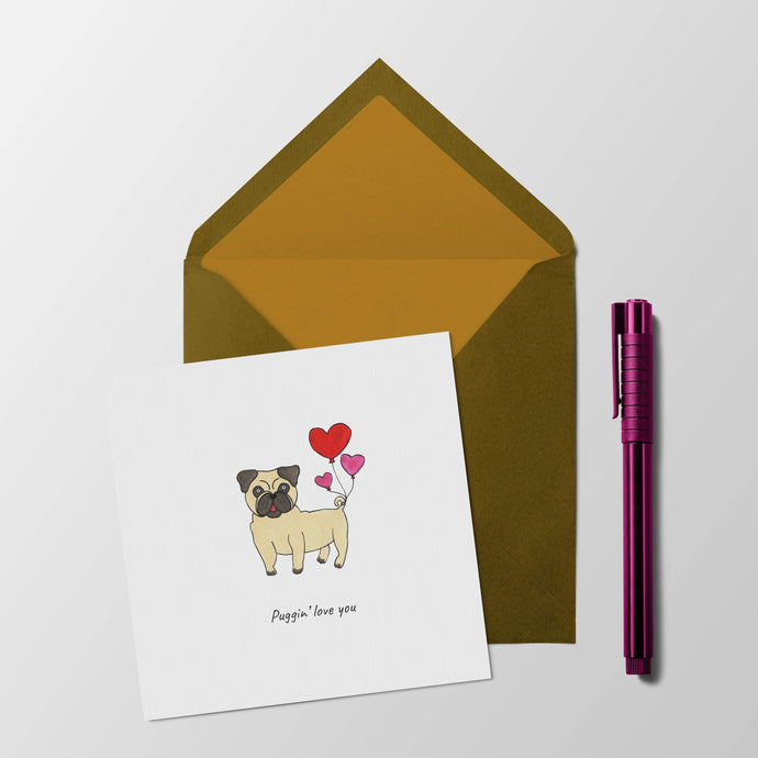 Puggin' love you anniversary / valentines card