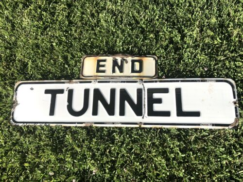 Antique Authentic End Tunnel San Francisco California Embossed Metal Road Sign