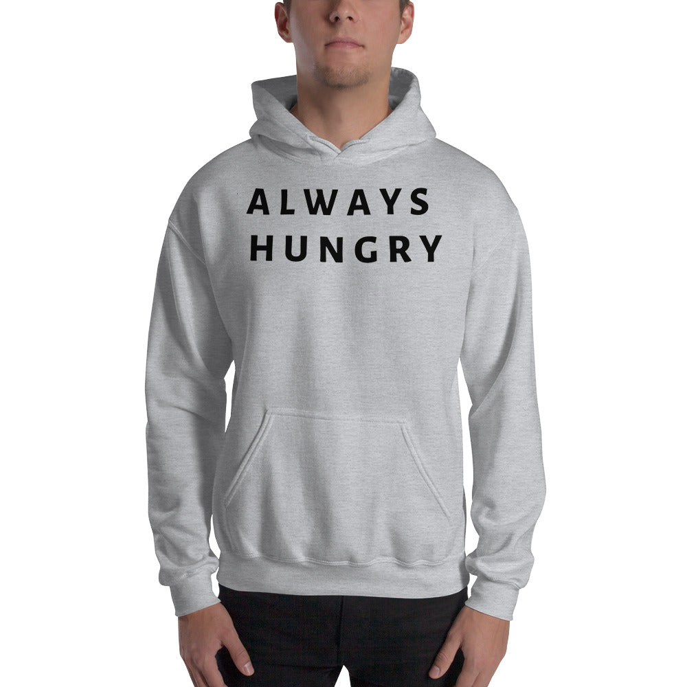 Always Hungry Hoodie - HotGymapparel
