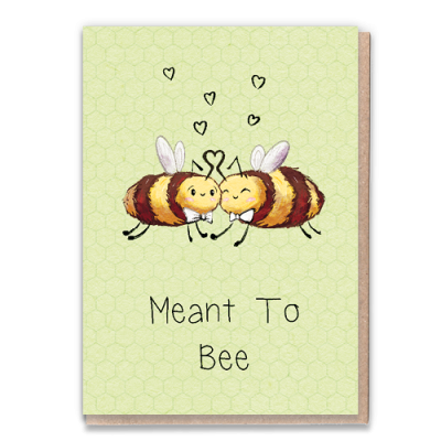 Greeting Card - Meant to Bee