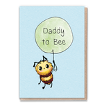 Greeting Card - Daddy to bee