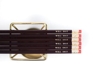 WELL SHIT PENCILS