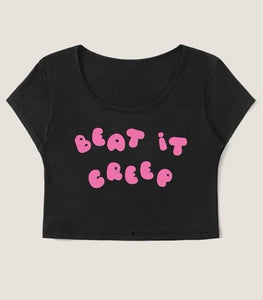 BEAT IT CREEP! Crop Top Tee
