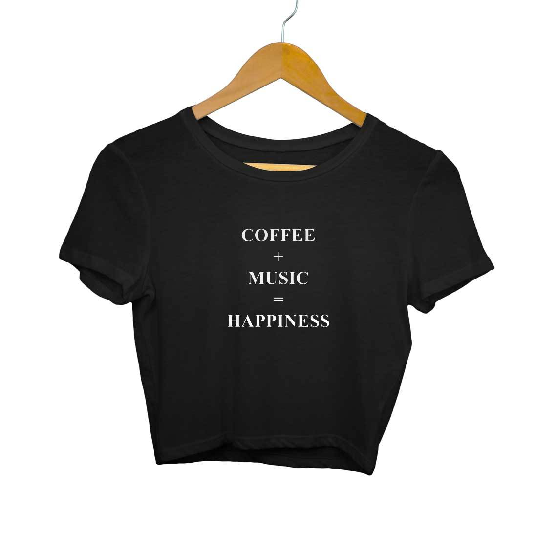 Coffee + Music = Happiness Crop Tops