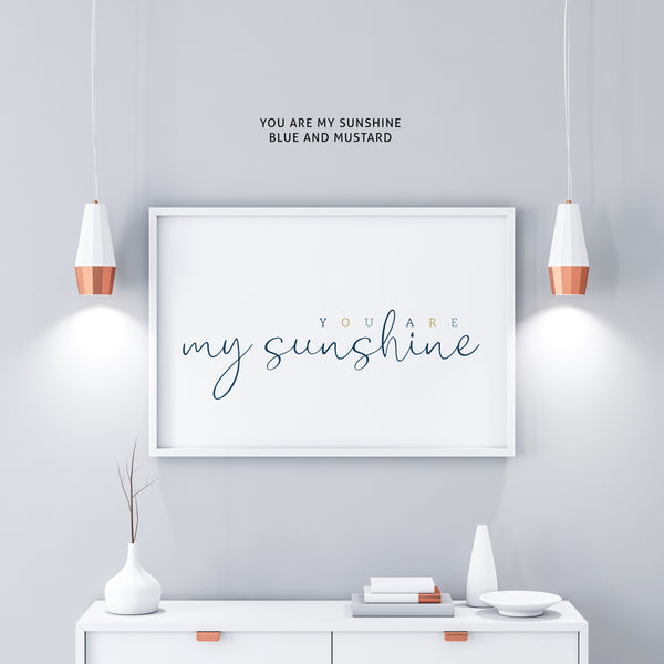 you are my sunshine - sunshine print - modern nursery decor