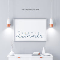 'little dreamer' print - kids bedrooms - nursery decor
