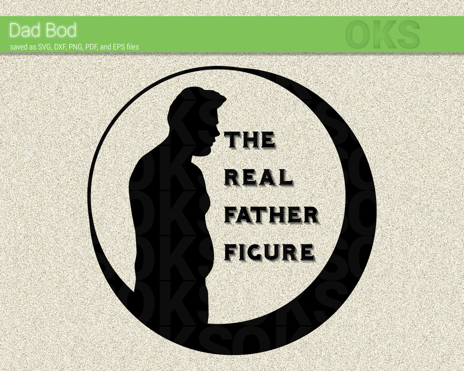FREE the real father figure svg, dad bod dxf, vector, eps