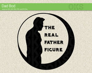 FREE the real father figure svg, dad bod dxf, vector, eps, clipart, cricut, download