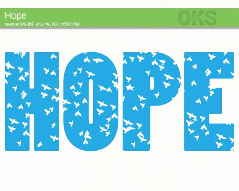 Free Hope Quote Svg Dxf Vector Eps Clipart Cricut Download For P Crafter Oks
