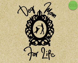 FREE dog mom for life svg, dxf, vector, eps, clipart, cricut, download