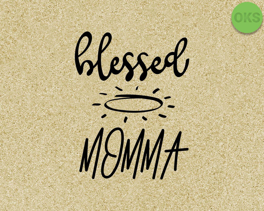 blessed momma SVG cut files, DXF, vector EPS cutting file instant download for cricut and other uses