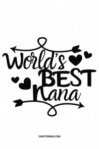 world's best nana SVG, PNG, DXF, clipart, EPS, vector cut file instant download