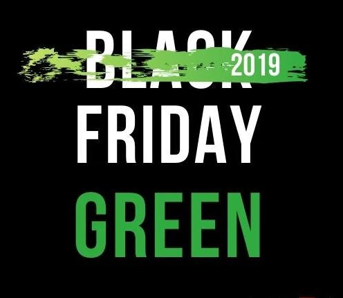 Green Friday 2019 est le nouveau Black Friday 2019