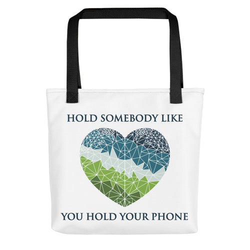 Hold Somebody Multi-purpose Tote