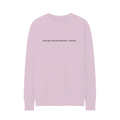 break up with your girlfriend crewneck + digital album