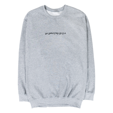 No Tears Left To Cry Crewneck