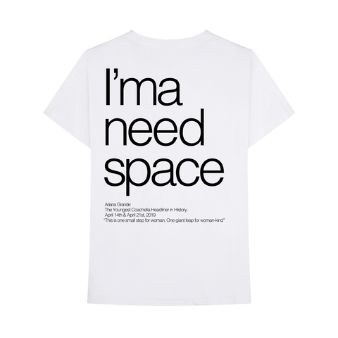 I'MA NEED SPACE T-SHIRT