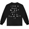 can you stay up all night? longsleeve t-shirt
