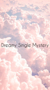 Dreamy Single Mystery