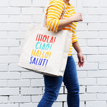 Hello Tote Bag - 100% Cotton Canvas Tote with design in Spanish, Italian, German and French