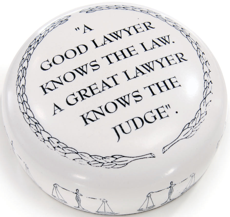 A GOOD LAWYER PAPERWEIGHT - Item #1011