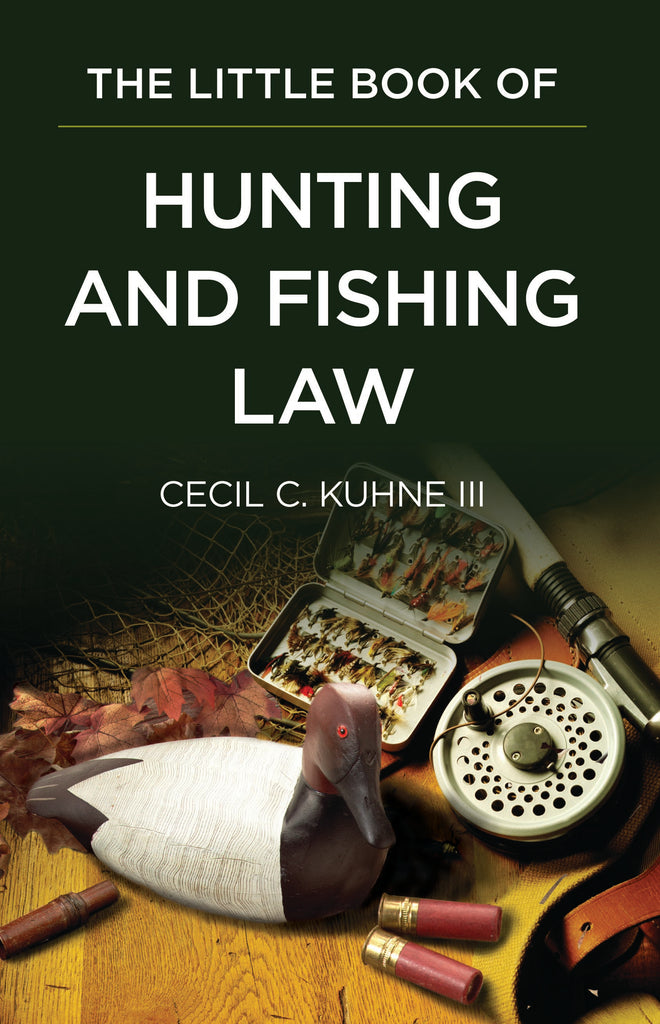 Books of Law- Little book of Hunting and Fishing Law- Item#1947