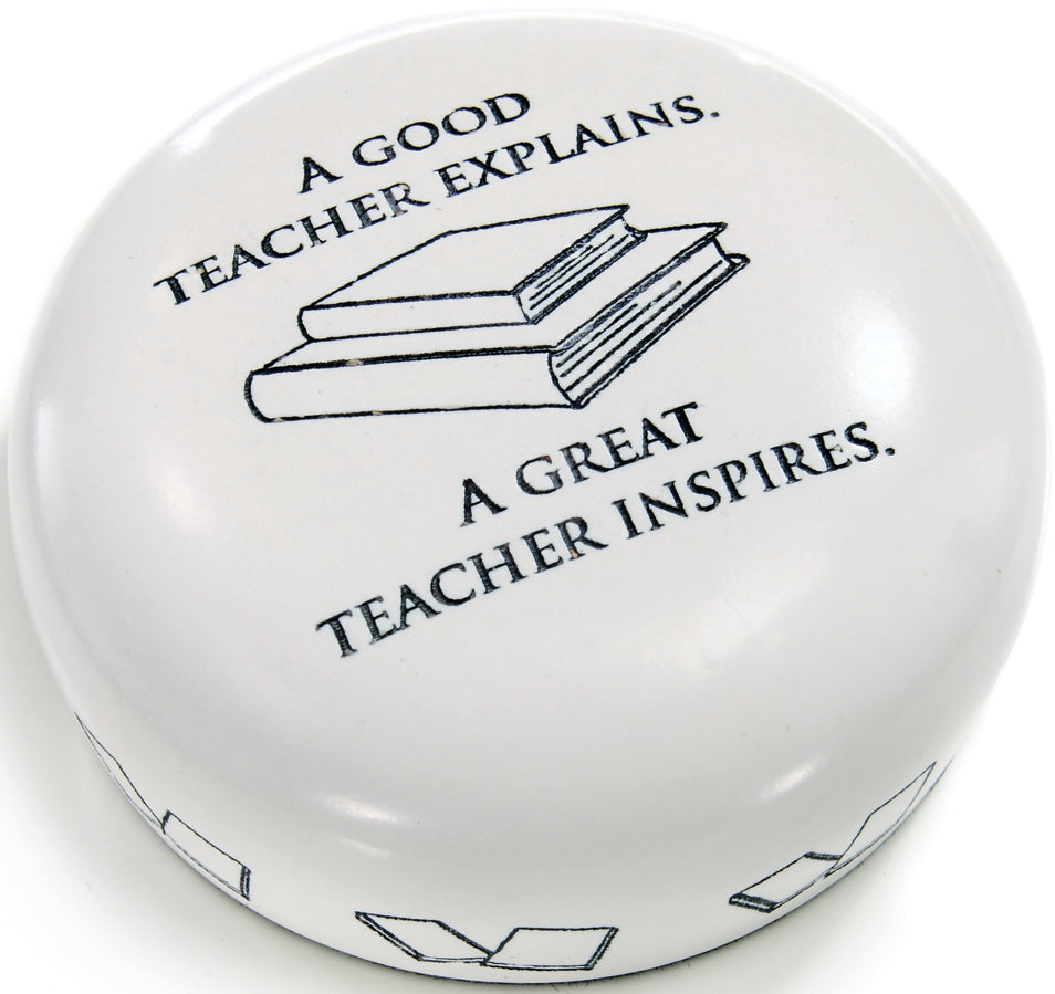 A GREAT TEACHER PAPERWEIGHT - Item #2149