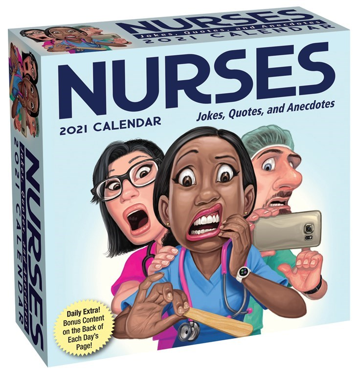 2021 Desk Calendar-Nurses Jokes, quotes and Anecdotes- Item #417721