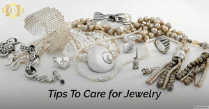 Tips For Taking Care Of Jewelry