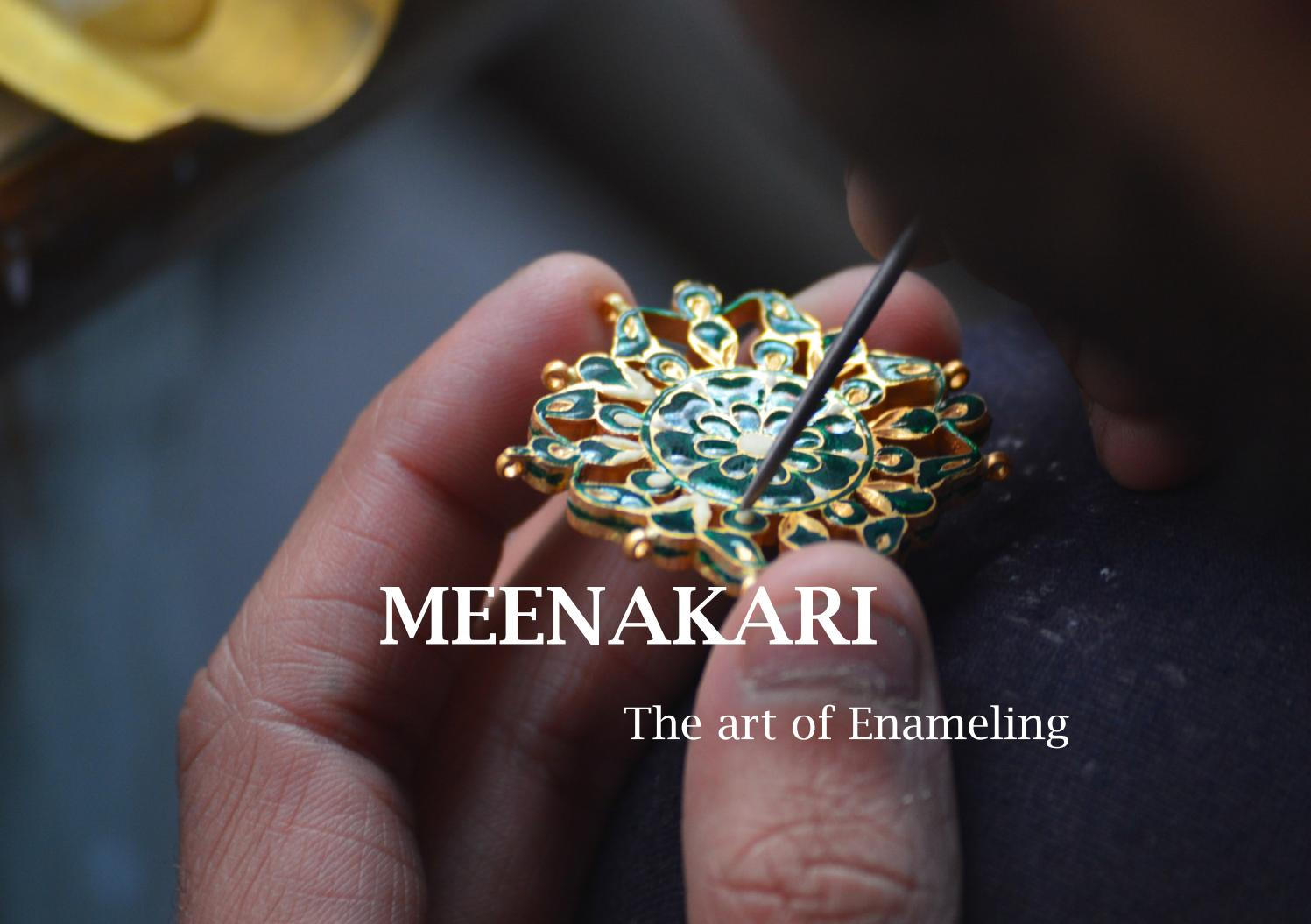 Meenakari – Magistic Art Of Enameling