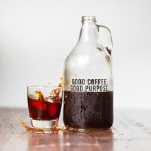 Load image into Gallery viewer, Good Purpose Cold Brew Growler
