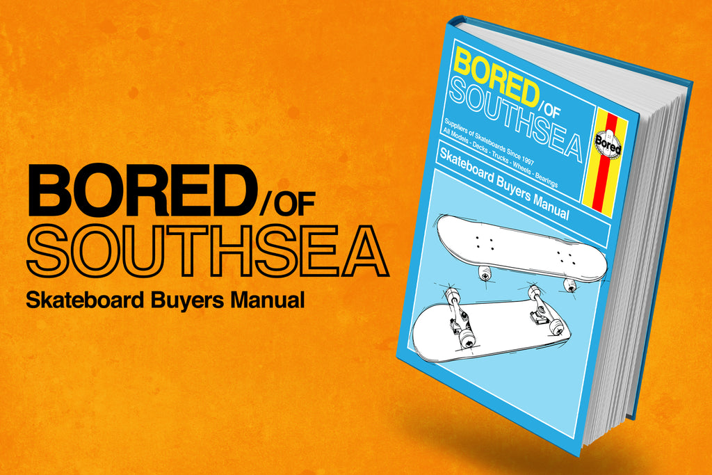The Complete Skateboard Buyers Manual at Bored