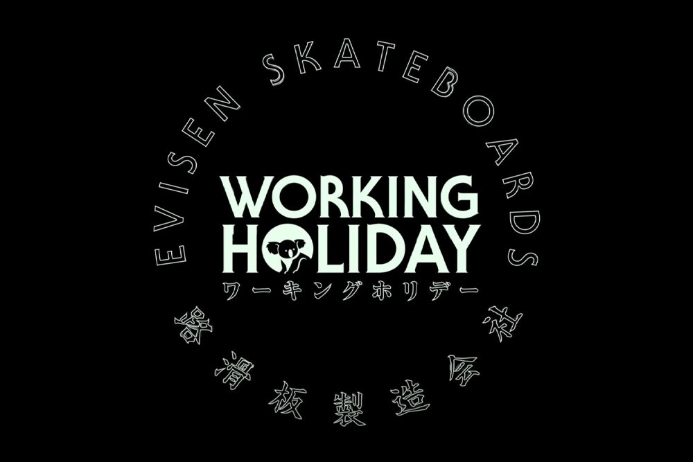 Evisen Skateboards - Working Holiday