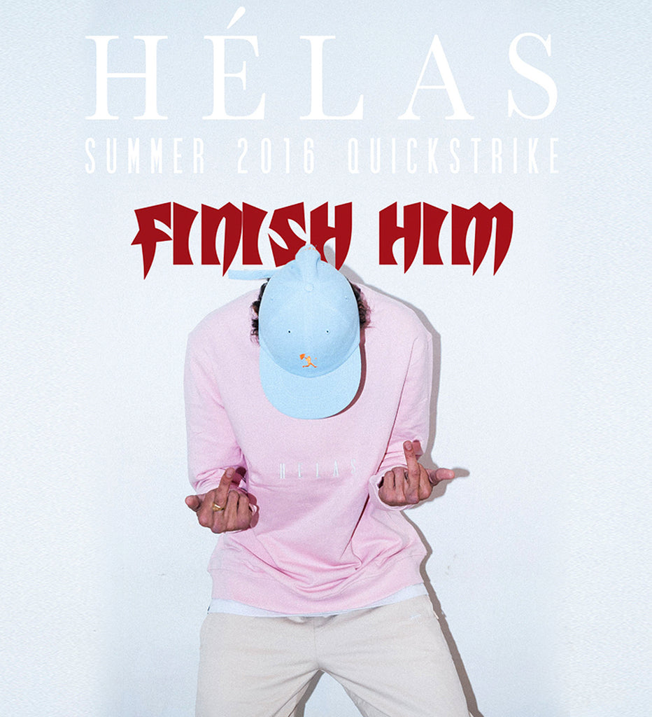 Helas Summer 16 'Finish Him' Quickstrike