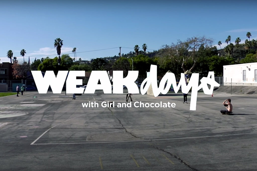 Weakdays - School Yards with Girl and Chocolate Skateboards