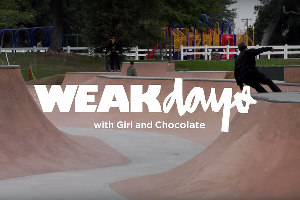 Weakdays at Rosemead with Girl and Chocolate Skateboards